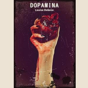 Dopamina, di Luoise Debove