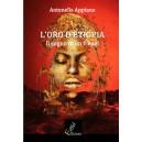 L'oro di Etiopia - Il sogno di un frengi